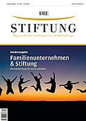 Die_Stiftung_Cover_13-Sonderausgabe-Familienunternehmen-und-Stiftungen